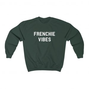 Frenchie Vibes Sweatshirt